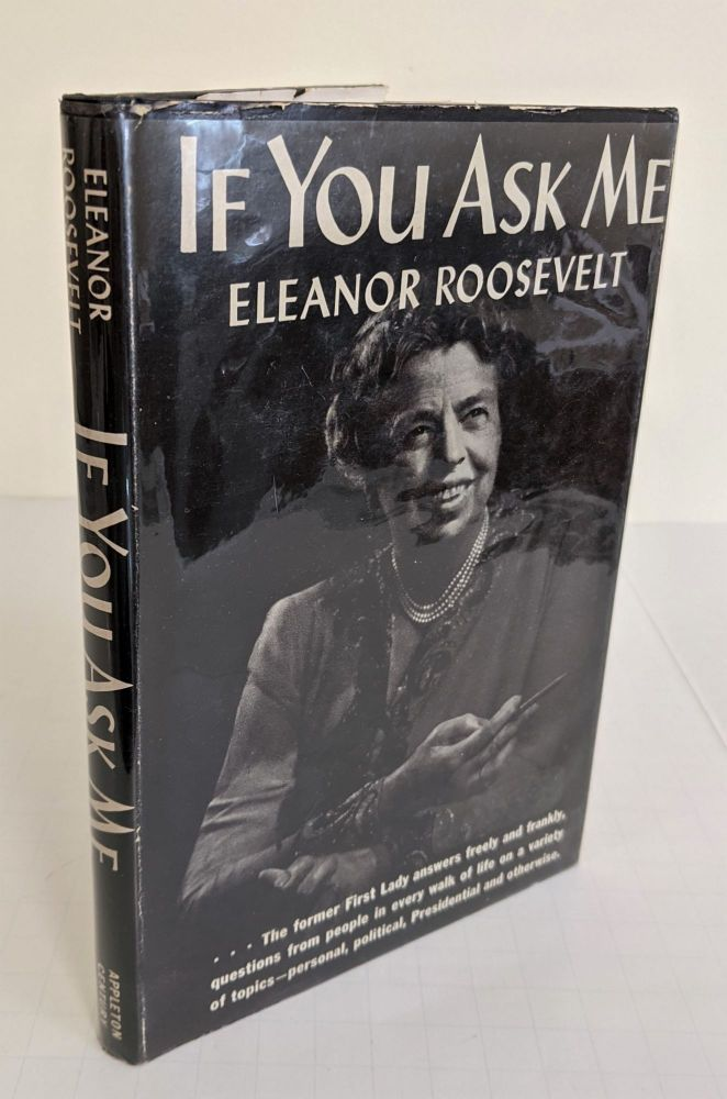 If You Ask Me. Eleanor Roosevelt.