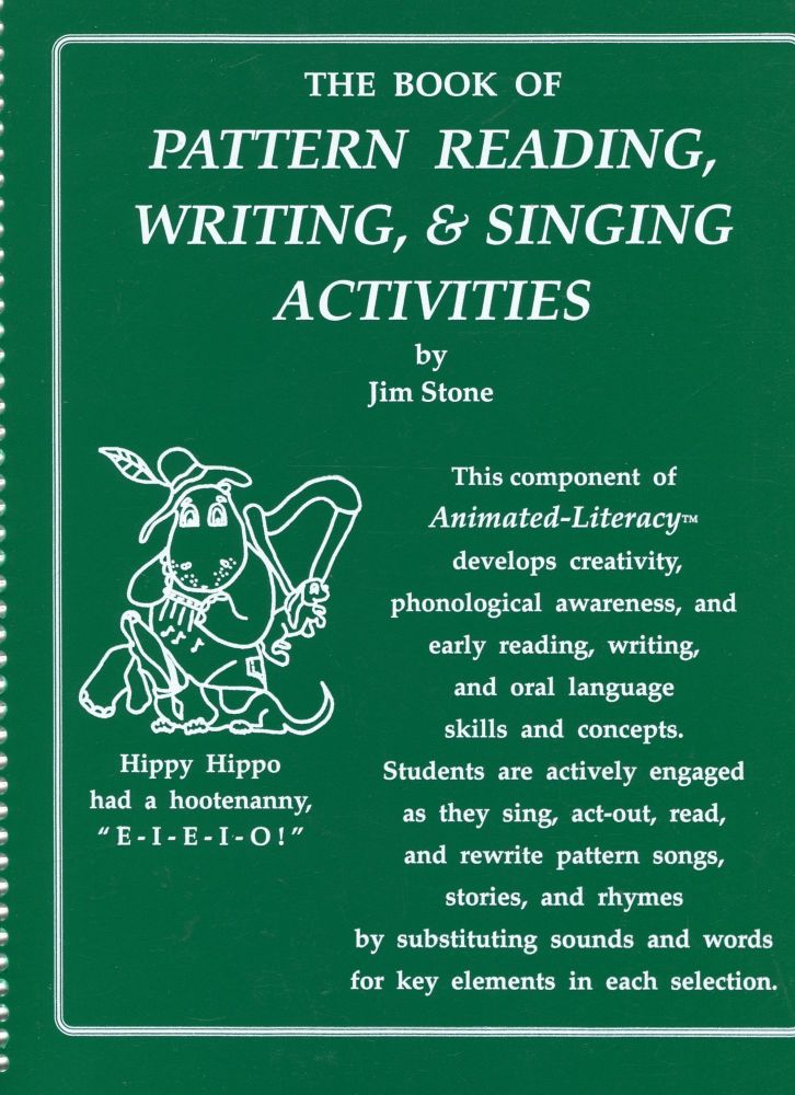 The Book of Pattern Reading, Writing, & Singing Activities. Jim Stone.