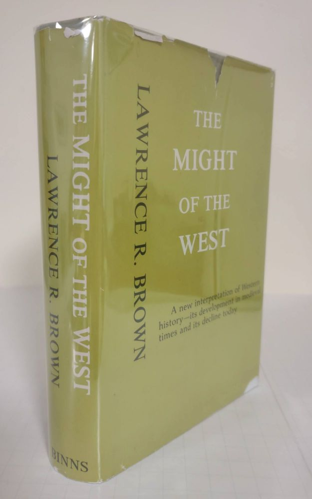 The Might of the West. Lawrence R. Brown.