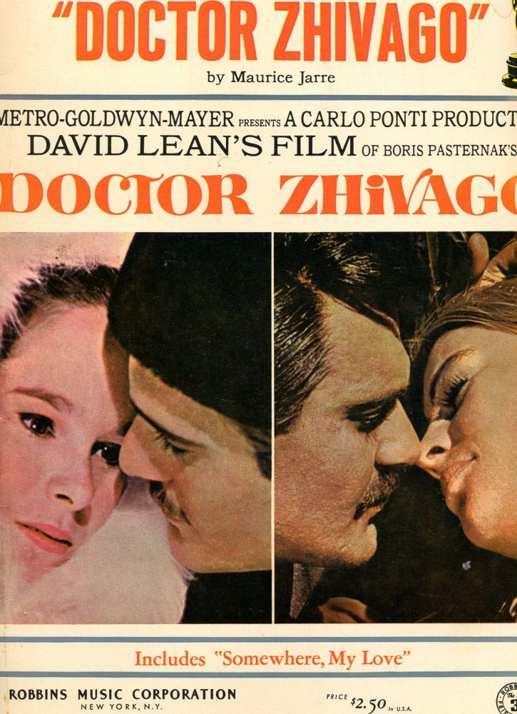 """Academy Award Winning Music from """"Doctor Zhivago""""; includes """"Somewhere, My Love"""" Maurice Jarre, composer."""