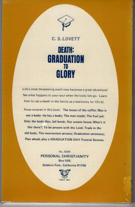 Death: Graduation to Glory; What to do When a Loved One Dies