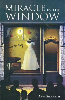 Miracle in the Window. Ann Gilbreth
