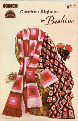 Carefree Afghans by Beehive; Patons Book No. 135