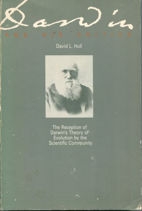 Darwin and his Critics; the reception of Darwin's theory of evolution by the scientific...