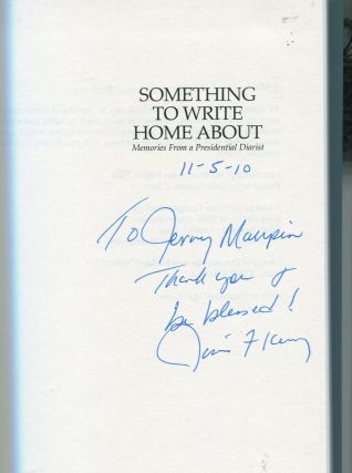 Something to Write Home About; memories from a presidential diarist