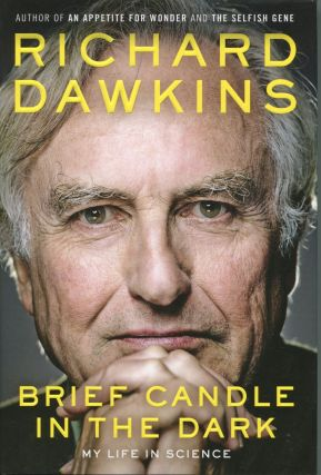 Brief Candle in the Dark; my life in science. Richard Dawkins