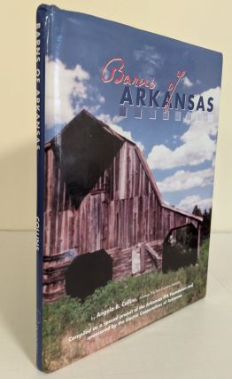 Barns of Arkansas. Angela B. Collins