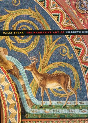 Walls Speak; the narrative art of Hildreth Meiere. Catherine Coleman Brawer