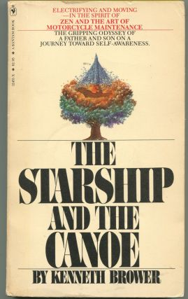 The Starship and the Canoe. Kenneth Brower