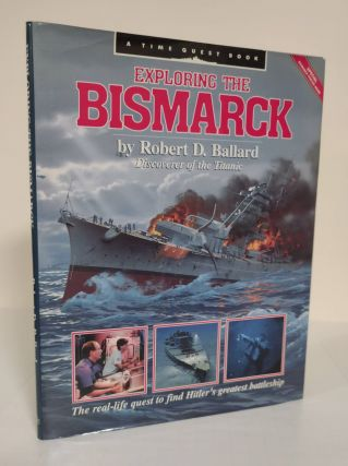 Exploring the Bismarck. Robert D. Ballard