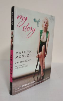 My Story; illustrated edition. Marilyn Monroe, Ben Hecht