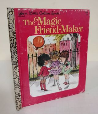 The Magic Friend-Maker. Gladys Baker Bond