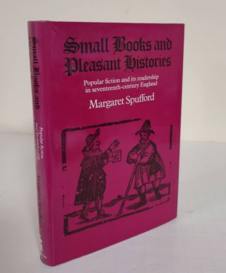 Small Books and Pleasant Histories; popular fiction and its readership in seventeenth-century...