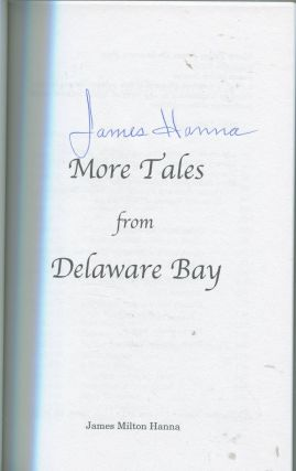 More Tales From Delaware Bay