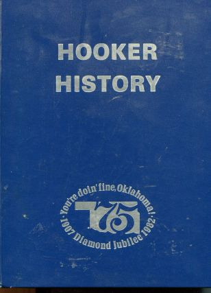 A History of Hooker; a diamond in the rough. Board of the Olive Warner Memorial Library