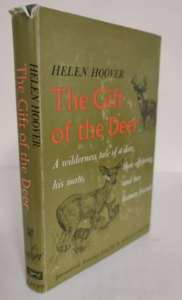 The Gift of the Deer; a wilderness tale of a deer, his mate, their offspring, and two human...