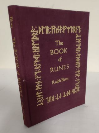 The Book of Runes; a handbook for the use of an ancient oracle: the Viking Runes. Ralph Blum