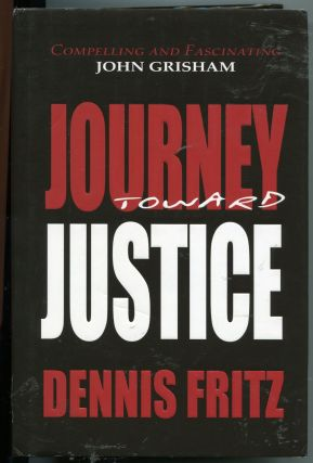Journey Toward Justice. Dennis Fritz