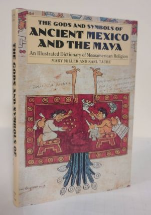 The Gods and Symbols of Ancient Mexico and the Maya; an illustrated dictionary of Mesoamerican...