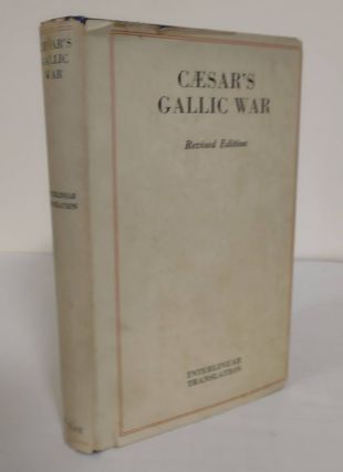 Commentaries of Caesar on the Gallic War; the original text reduced to the natural English order...