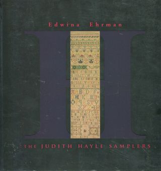The Judith Hayle Samplers. Edwina Ehrman
