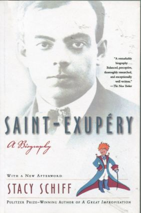Saint-Exupery; a biography