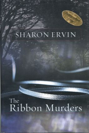 The Ribbon Murders. Sharon Ervin