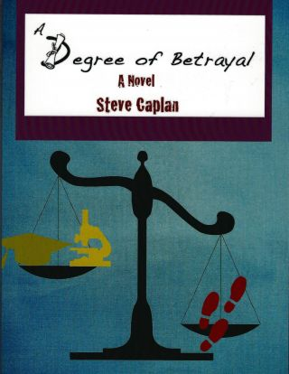 A Degree of Betrayal. Steve Caplan